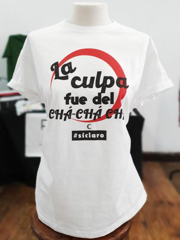 camiseta titulo culpa fue del cha cha cha algodon 01