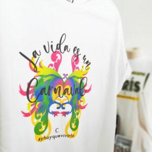 camiseta titulo la vida es un carnaval algodon 01